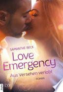 Love Emergency   Aus Versehen verlobt