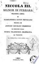 Niccola 3. signor di Ferrara tragedia lirica di Giambattista Savon trivigiano
