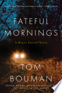 Fateful Mornings  A Henry Farrell Novel  The Henry Farrell Series