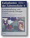 Kariesprophylaxe und konservierende Therapie