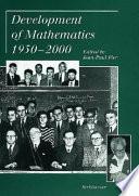 Development of Mathematics 1950 2000
