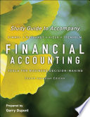 Study Guide To Accompany Financial Accounting Tools For Business Decision Making Fourth Canadian Edition
