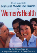 The Complete Natural Medicine Guide to Women s Health