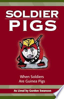 Soldier Pigs