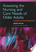 Assessing The Nursing And Care Needs Of Older Adults : the aspects of law, ethics, and decision-making...