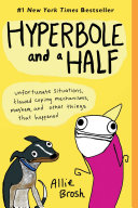 Hyperbole and a Half New On Her Hugely Popular