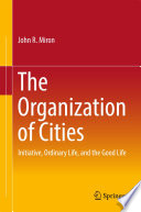 The Organization of Cities