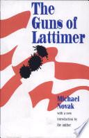 The Guns of Lattimer