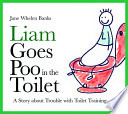 Liam Goes Poo in the Toilet Use The Toilet