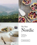 The New Nordic : geographical region, this book takes...