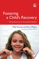 Fostering a Child s Recovery