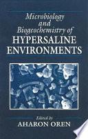 Microbiology and Biogeochemistry of Hypersaline Environments