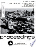 Automobile Inspection, Maintenance and Repair Conference. Proceedings