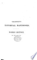 The Student s Handbook of Modern History  from the Commencement of the Sixteenth Century to the Present Day  With a Sketch of the French Revolution by Henry  Lord Brougham