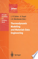 Thermodynamic Modeling and Materials Data Engineering