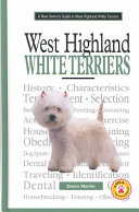 A New Owner S Guide To West Highland White Terriers