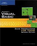 Microsoft Visual Basic Game Programming for Teens