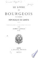 Le livre des bourgeois de l ancienne r  publique de Gen  ve