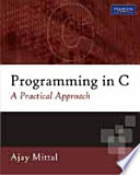 Programming In C  A Practical Approach