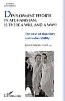 Development Efforts in Afghanistan