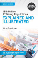 IET Wiring Regulations  Explained and Illustrated  11th ed