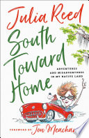 South Toward Home Book PDF