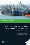 Why Does Cargo Spend Weeks in Sub Saharan African Ports