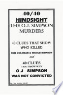 40 40 HINDSIGHT The O J  Simpson Murders