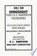40/40 HINDSIGHT The O.J. Simpson Murders