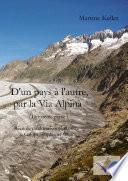 D'un pays à l'autre, par la Via Alpina (2)