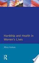 Hardship Health Womens Lives