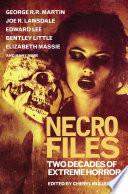 Necro Files  Two Decades of Extreme Horror