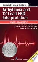 Compact Clinical Guide To Arrhythmia And 12 Lead Ekg Interpretation