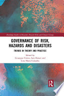 Governance of Risk  Hazards and Disasters