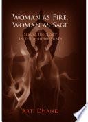 Woman as Fire  Woman as Sage