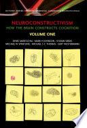 Neuroconstructivism  How the brain constructs cognition