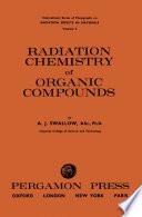 Radiation Chemistry of Organic Compounds