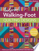 Foolproof Walking Foot Quilting Designs