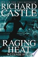 Castle 6  Raging Heat   W  tende Hitze
