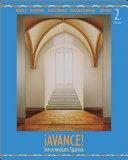 Avance  Intermediate Spanish Student Edition