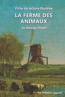Fiche De Lecture Illustre La Ferme Des Animaux, De George Orwell