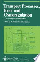 Transport Processes  Iono  and Osmoregulation