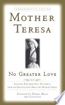 No Greater Love, Commemorative Edition Leaders Mother Teresa Inspired Millions With Her