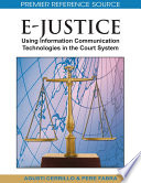 E Justice  Using Information Communication Technologies in the Court System