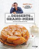 Desserts de grand-mère - Régalez-vous !