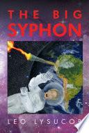 The Big Syphon