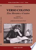 Verso Colono  Elsa Morante e il teatro
