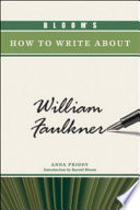 Bloom s How to Write about William Faulkner