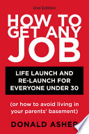 How to Get Any Job  Second Edition