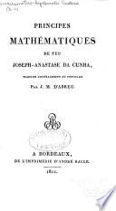 Principes mathématiques de feu Joseph-Anastase da Cunha